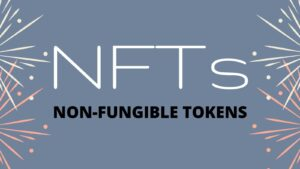 NFTs non fungible tokens